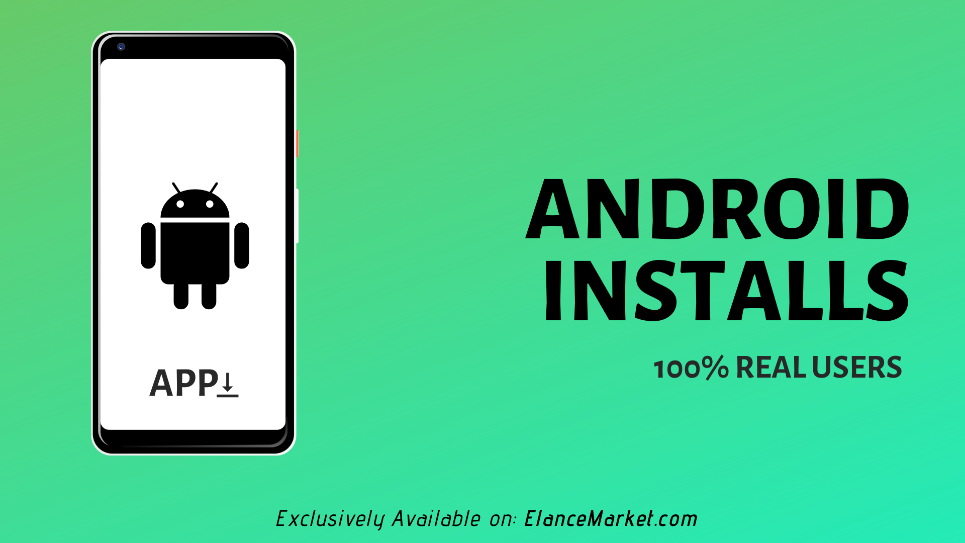 Buy Android Installs | 100% Real Users