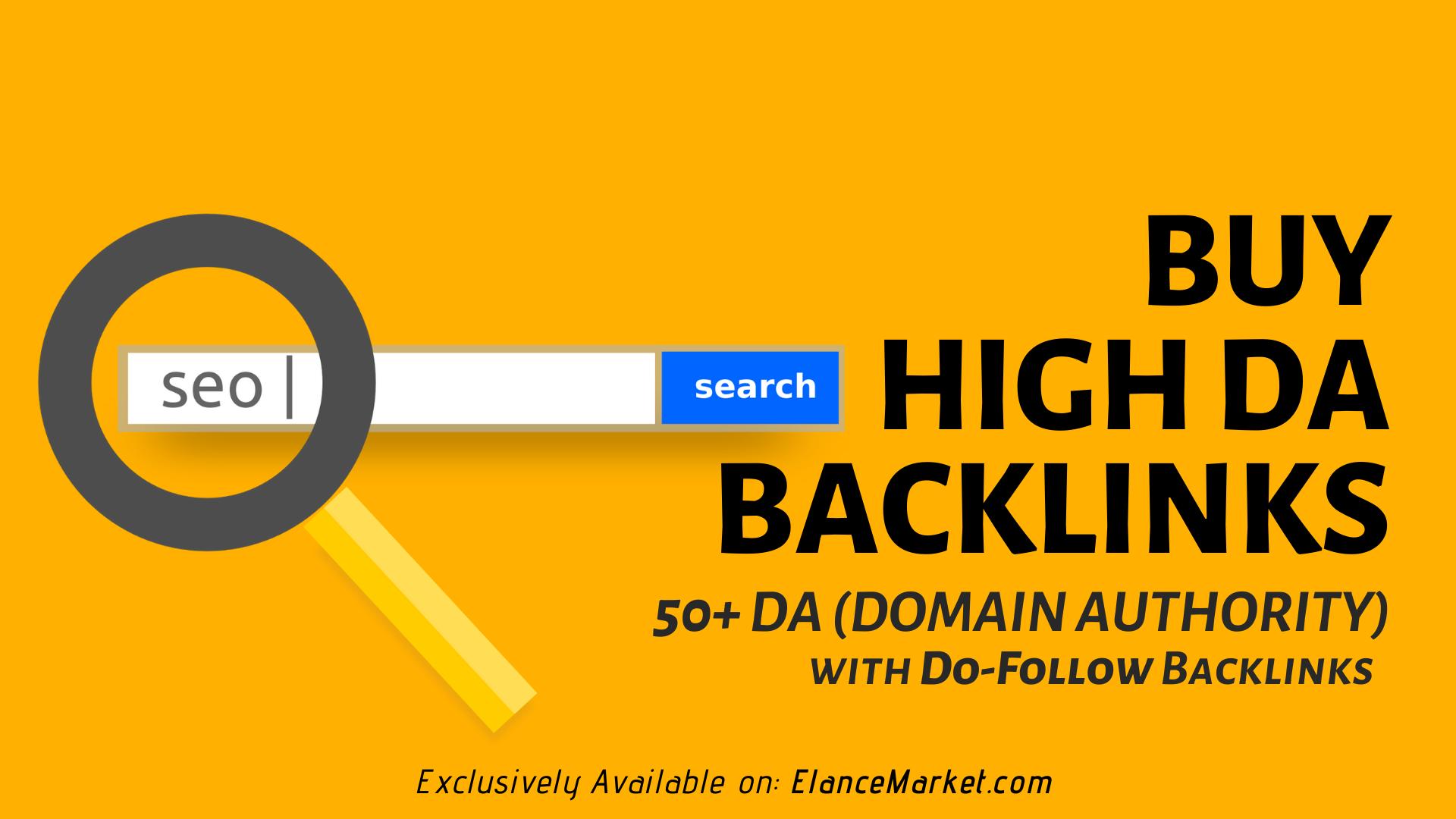 Buy High DA Backlinks | 50+ DA (Domain Authority) | Do-Follow Backlinks