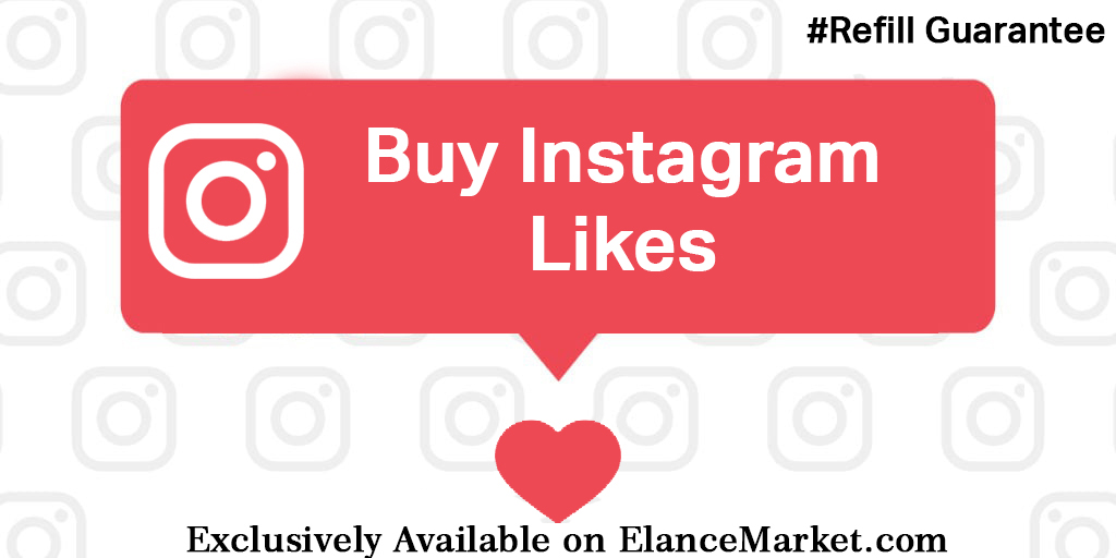 Buy Instagram Likes with Refill Guarantee